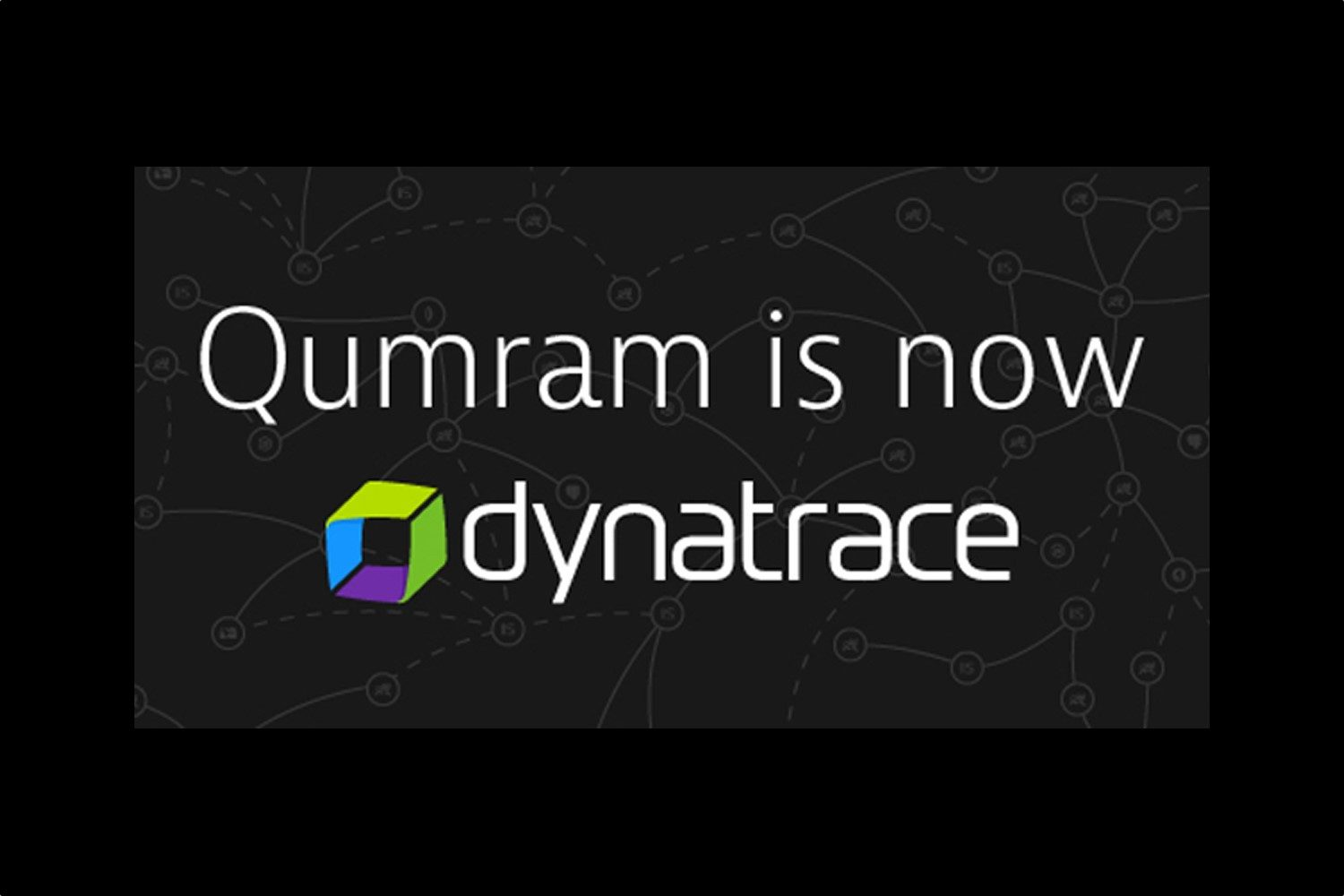 Qumram is now dynatrace